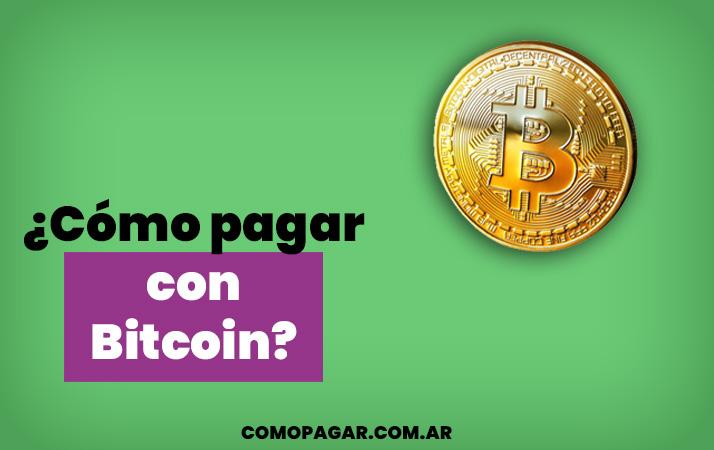 como pagar con bitcoin
